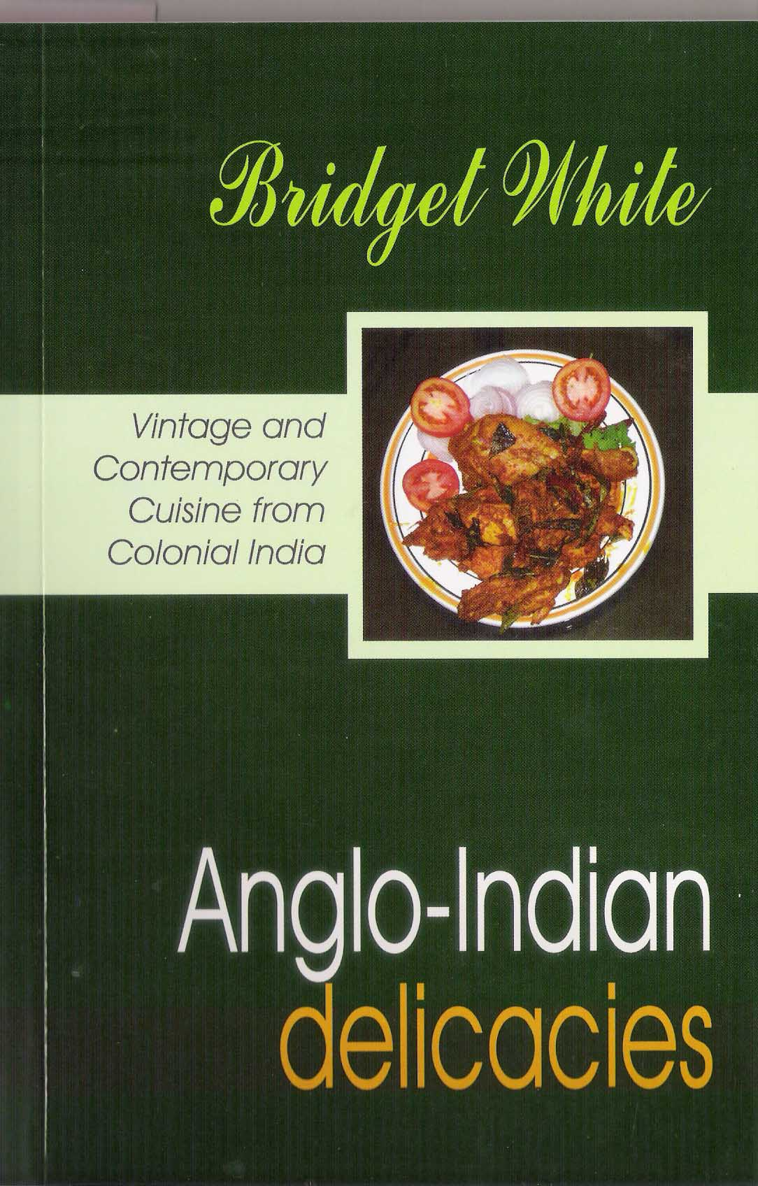 Recipe books recipes for delicious anglo indian food for Anglo indian cuisine