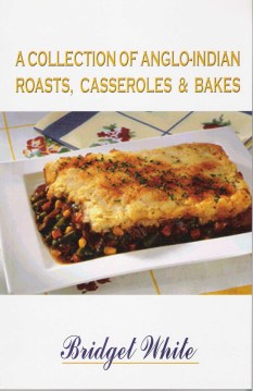 a-collection-of-anglo-indian-roasts-casseroles-and-bakes