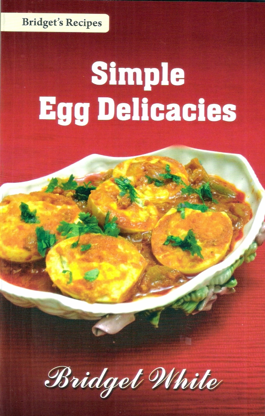 Simple Egg Delicacies Cover (Front)