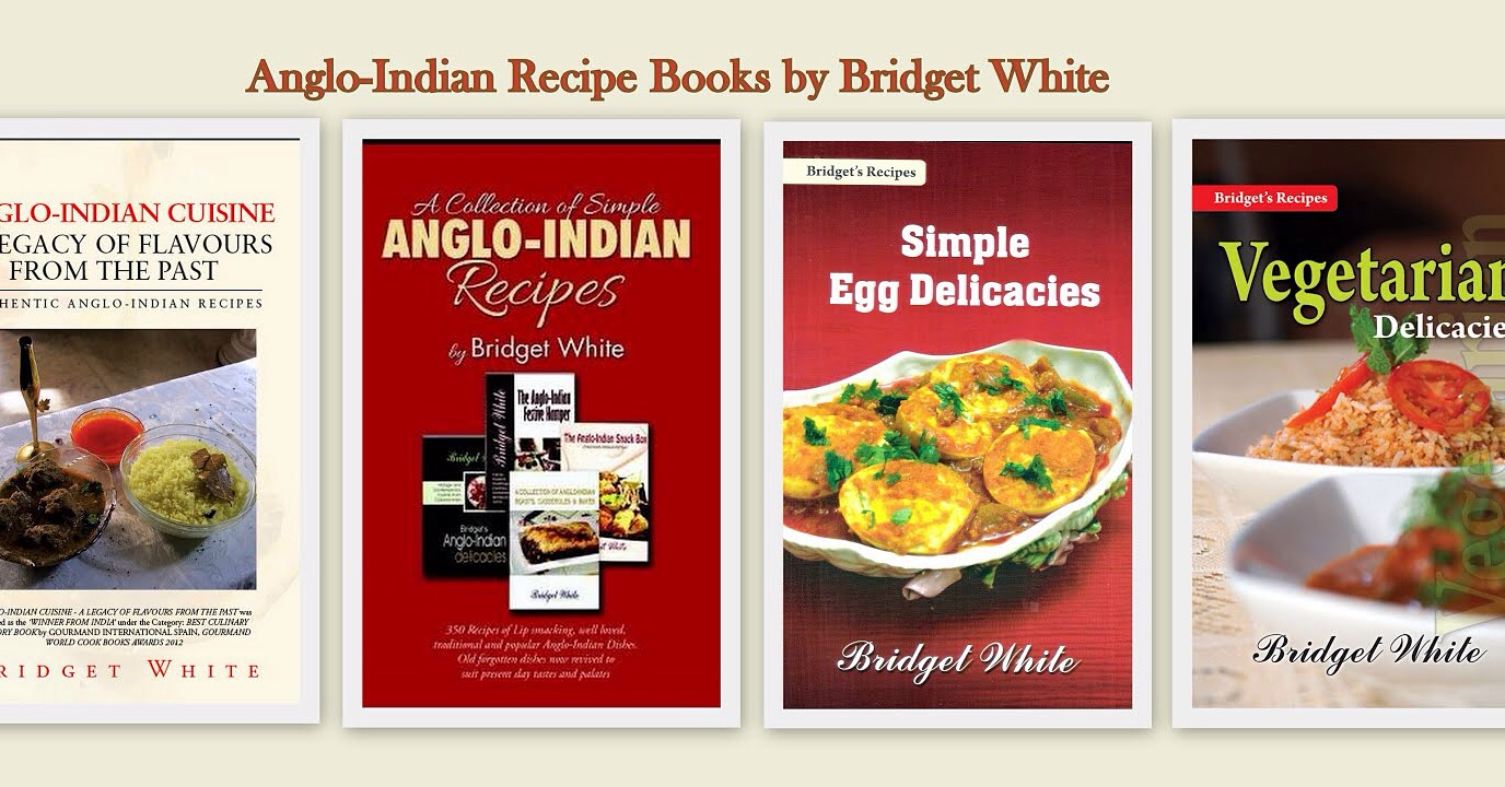 Anglo indian cookery books by bridget white anglo indian recipes my anglo indian recipe books image forumfinder Images
