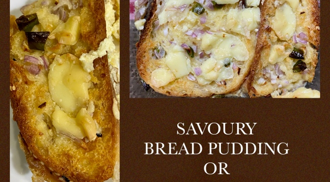 SAVOURY BREAD PUDDING OR OMLETTE AND BREAD BAKE